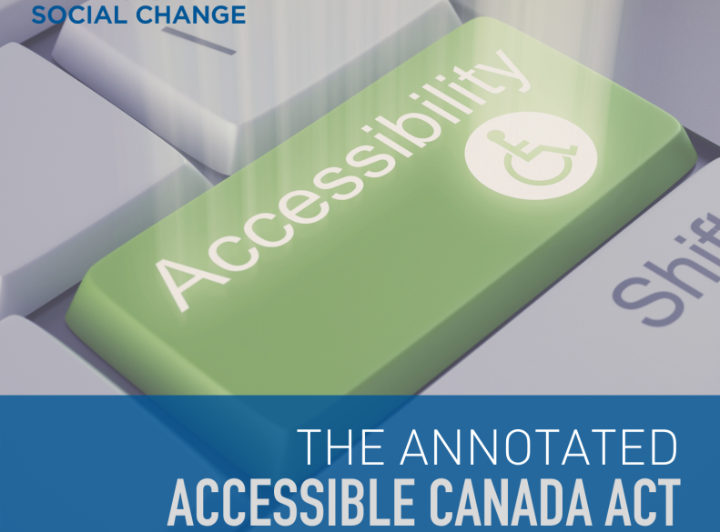 THE ANNOTATED ACCESSIBLE CANADA ACT (ACA)